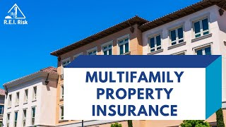 Multifamily Insurance Fundamentals - REI Insurance Academy
