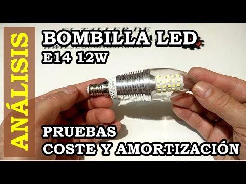 Analisis y Review de bombilla LED de 12W E14. Ahorro y amortizacion