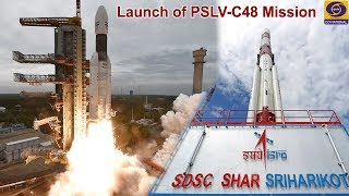 Launch of PSLV-C48 Mission – Live from Satish Dhawan Space Centre (SHAR), Sriharikota