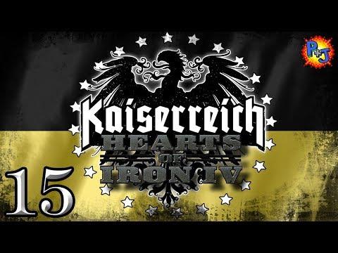 Let's Play Hearts of Iron 4   HOI4 Kaiserreich Mod   Cisleithanian Austria  Gameplay Part 15 - Praetorian HiJynx