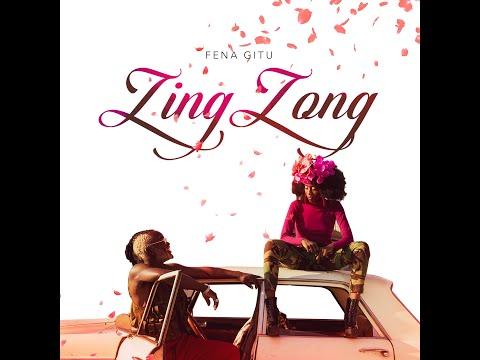 Fena Gitu – Zing Zong (Official HD Video)