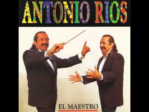 ANTONIO RIOS - El maestro [Completo]