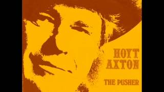 <b>Hoyt Axton</b>  The Pusher