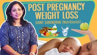 Healthy Eating | Post Pregnancy Weight Loss  in Tamil | JFW Health