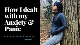 How I dealt with My Anxiety   Understand Anxiety   by Simi Arora