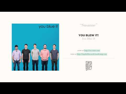 """""""Susanne"""" by You Blew It! (Weezer cover)"""
