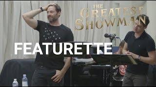The Greatest Showman | Featurette - Hugh Jackman | 2017