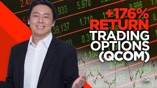 +176% Return Trading Options (QCOM) in 30 Days By Adam Khoo