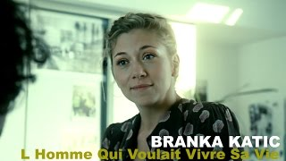 Branka Katic & Romain Duris - L Homme Qui Voulait Vivre Sa Vie - FRENCH Movie
