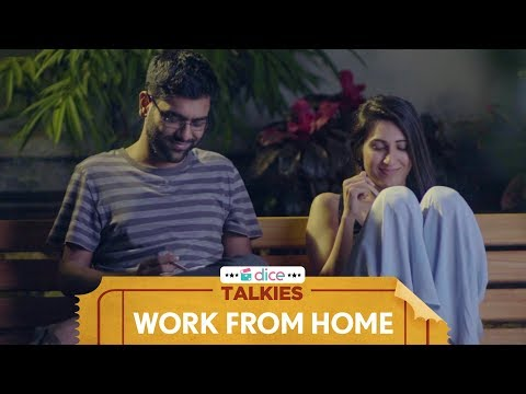 Dice Talkies   Work From Home   Ft. Dhruv Sehgal and Kriti Vij
