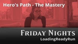 Friday Nights: Hero's Path: The Mastery