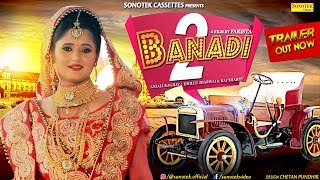 Banadi-2-Teaser--Anjali-Raghav-Raj-Sharry-Dhillu-Jharwai-Farista--Latest-Haryanvi-Songs Video,Mp3 Free Download