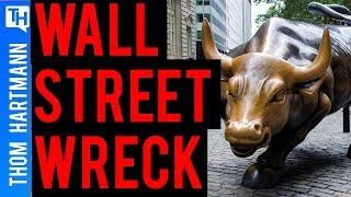 How Wall Street Demolished the American Dream!