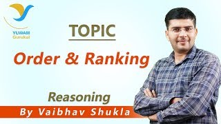 Order and Ranking | Yuwam Online Class | Reasoning by Vaibhav Shukla | Yuwam Gurukul