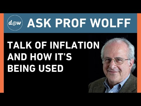 Ask Prof Wolff:  Talk of Inflation and How It's Being Used