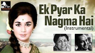 Ek Pyar Ka Nagma Hai Instrumental - Mukesh & Lata Mangeshkar - Old Hindi Instrumental Songs