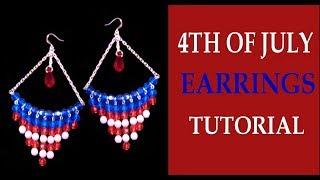 4TH OF JULY EARRINGS TUTORIAL