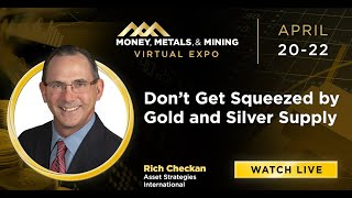 Don't Get Squeezed by Gold and Silver Supply