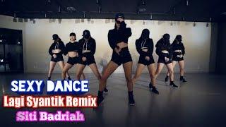 Gambar cover Siti Badriah Lagi Syantik Remix- Sexy Dance