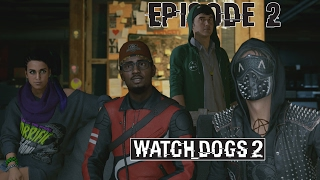 Watch_Dogs 2 - Ep 2 - CYBERDRIVER - Let's Play FR ᴴᴰ