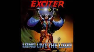 Exciter - Long Live The Loud (Full Album)