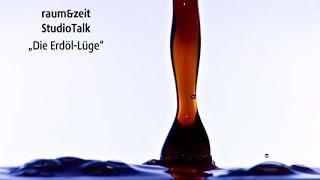 Hans-Joachim Zillmer: Die Erdöl-Lüge