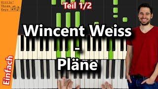 Wincent Weiss   Pläne | Piano Tutorial | German