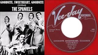 The Spaniels - Goodnite, Sweetheart, Goodnite