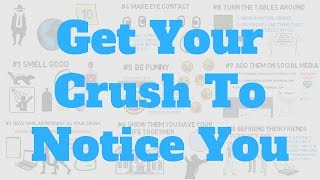 How To Get Your Crush To Notice You (10 Slick Tricks)