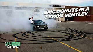 This Bentley may be a lemon, but it can do some epic donuts