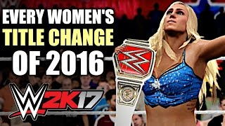 WWE 2K17: Every WWE Women's Title Change of 2016!
