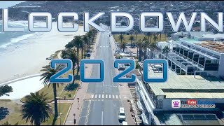 Cape Town Lockdown 2020 Drone Footage