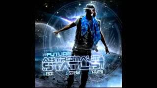 FUTURE FT. TASHA CATOUR - RIDER (FAST) (ASTRONAUT STATUS)