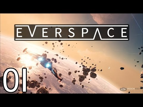 EVERSPACE - DANGER ZONE - Part 1 Let's Play EVERSPACE