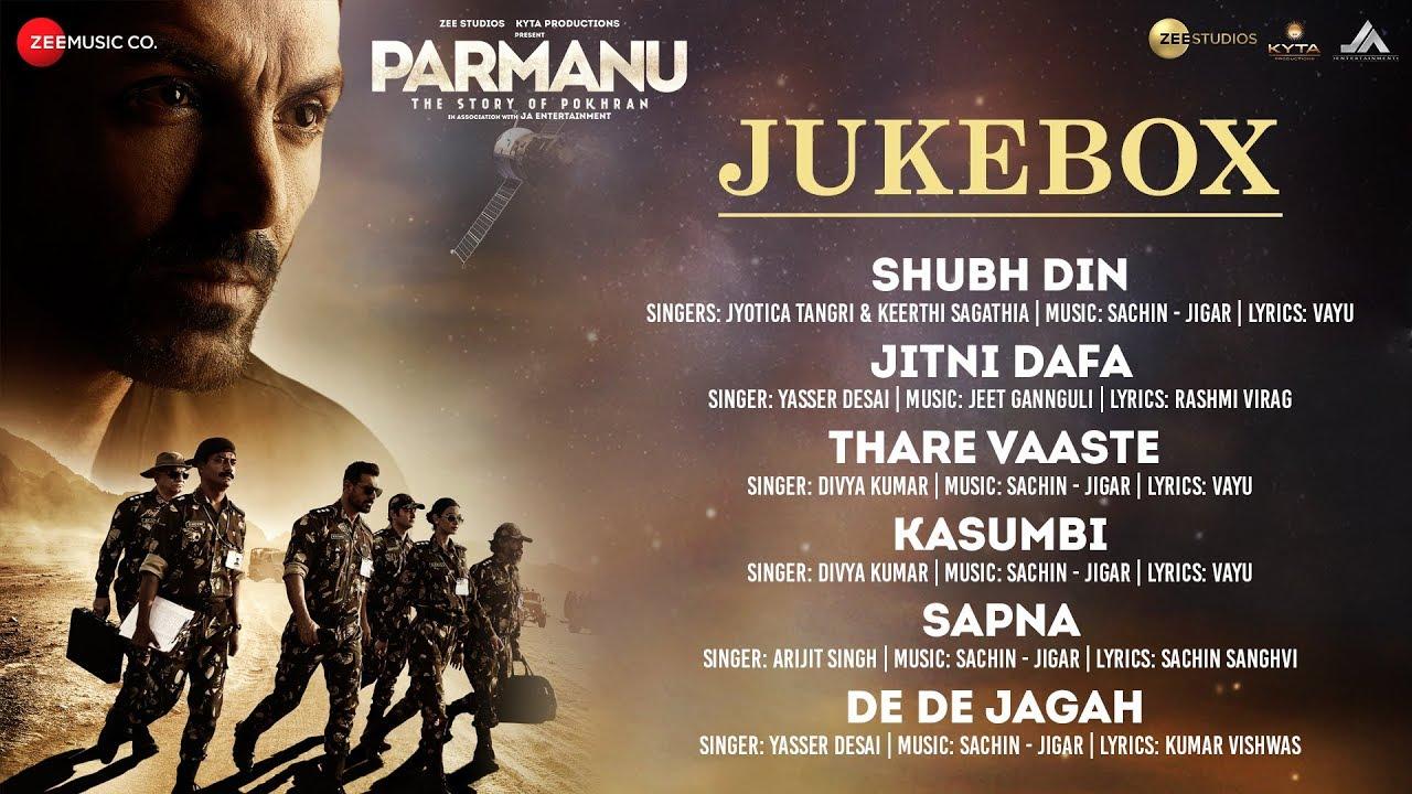 Jitni Dafa dekhu tujhe Lyrics in Hindi - Yasser Desai | Parmanu