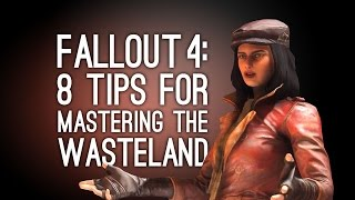Fallout 4 Tips: 8 Tips for Mastering the Wasteland in Fallout 4