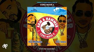 French Montana & Max B   Hollywood Impossible [Coke Wave 4]