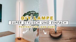 DIY Designer Lampe - stylische Stehlampe einfach selber bauen | EASY ALEX