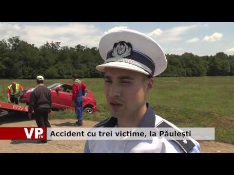 Accident cu trei victime, la Păulești