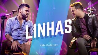 Linhas - Marcos e Belutti  (Video)