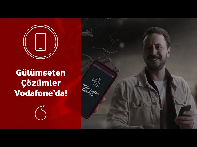 Gülümseten Çözümlerle Vodafone Yanınızda!