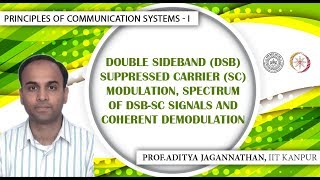 Lec 14 | Principles of Communication Systems-I | DSB-SC Modulation | IIT KANPUR