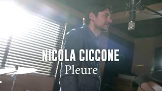 Nicola Ciccone   Pleure
