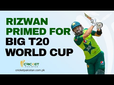 Mohammad Rizwan primed for big T20 World Cup