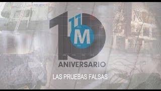 11-M, diez años después (2): Las pruebas falsas