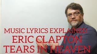 English Tutor Nick P Music Lyrics Explained (3) Eric Clapton - Tears In Heaven