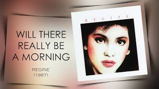 Will There Really Be A Morning - Regine Velasquez (Regine - 1987)