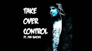 Take Over Control - Afrojack feat. Eva Simons (HQ)