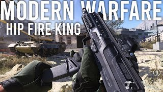 Modern Warfare - Hip Fire King