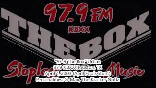 """97-9 The Box"" KBXX Houston, TX - April 1, 2003 (April Fools Stunt)"